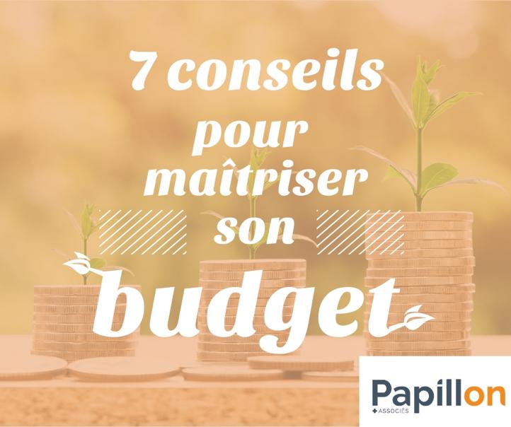 7 conseils pour maîtriser son budget